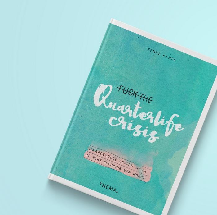 fuck the quarterlife crisis boek uitgeverij thema femke kamps